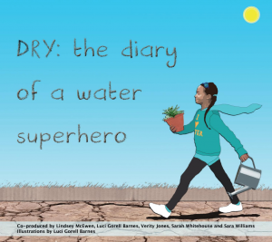 Front cover of the book, DRY: the water diary of a superhero